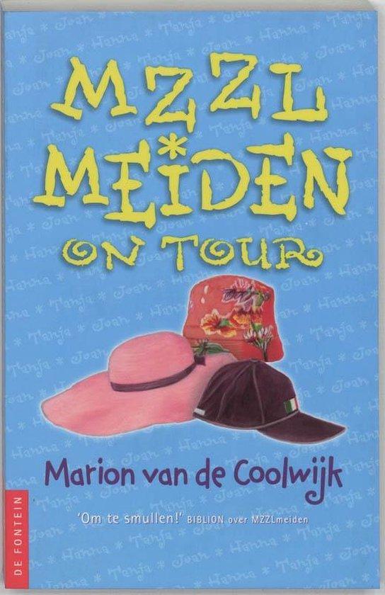 MZZLmeiden 3 - on tour - Marion van de Coolwijk |