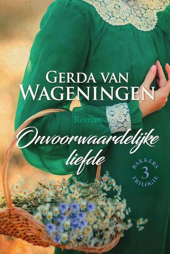 Bakker 3 - Onvoorwaardelijke liefde - Gerda van Wageningen |