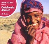 Celebrate Africa! Think Global