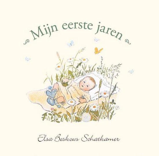 Mijn eerste jaren - Elsa Beskow  