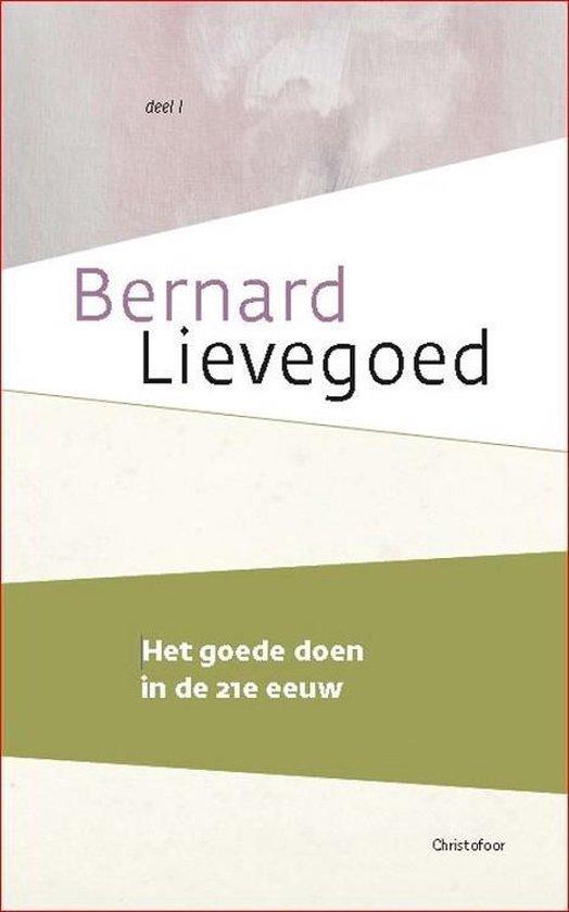 Boek cover Het goede doen in de 21e eeuw van Bernard Lievegoed (Paperback)