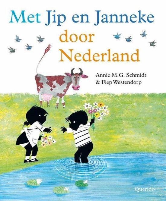 Met Jip en Janneke door Nederland - Annie M.G. Schmidt | Readingchampions.org.uk
