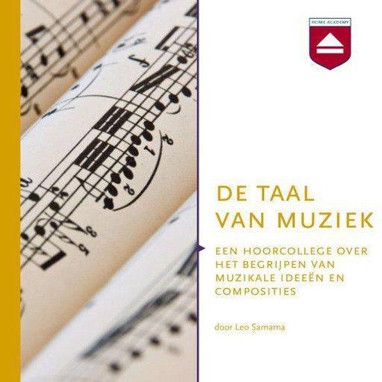 Boek cover De taal van muziek van Leo Samama (Onbekend)