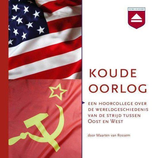 Koude Oorlog - Maarten van Rossem |