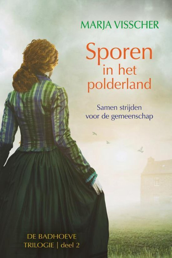Badhoeve trilogie 2 - Sporen in het polderland - Marja Visscher  