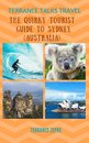 Terrance Talks Travel: The Quirky Tourist Guide to Sydney, Australia
