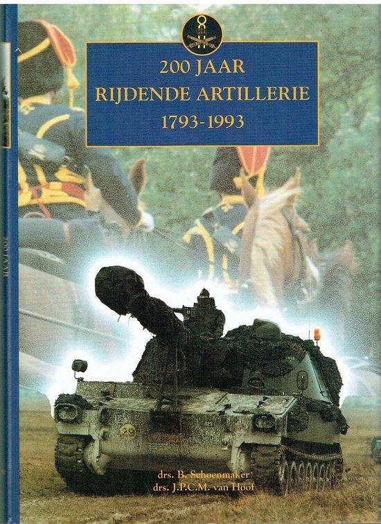 200 jaar rydende artillerie - Joep van Hoof  