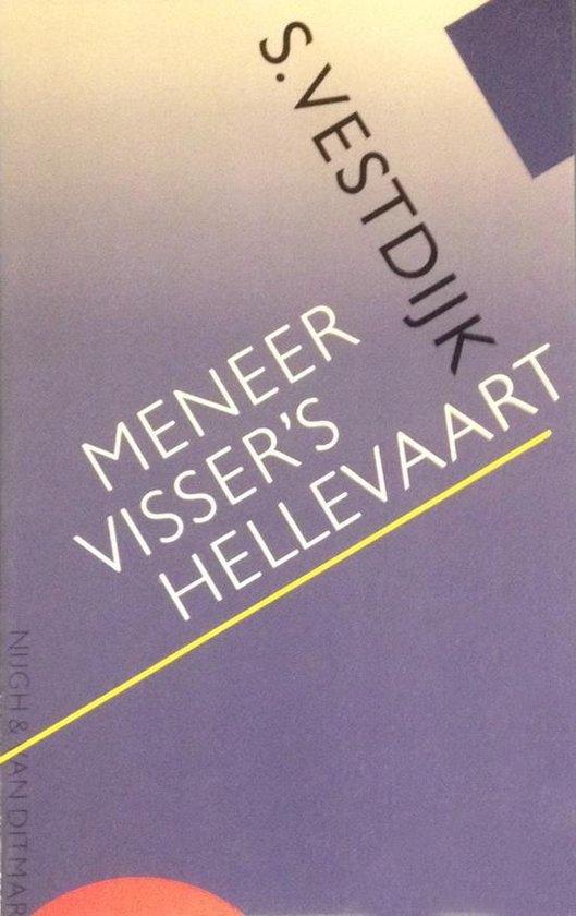 Meneer visser's hellevaart - Simon Vestdijk pdf epub