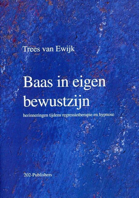 Baas in eigen bewustzijn - H.W.M. van Ewijk | Readingchampions.org.uk
