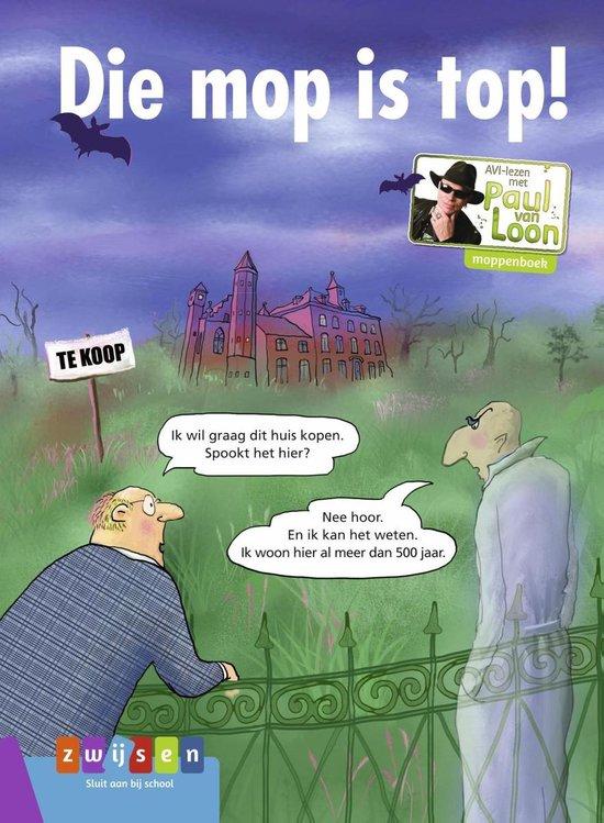 AVI-lezen met Paul van Loon - Die mop is top! - Paul van Loon pdf epub