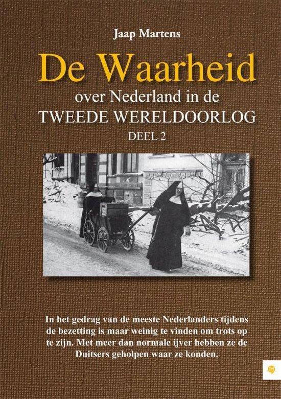 Cover van het boek 'De Waarheid over Nederland in de Tweede Wereldoorlog / 2'