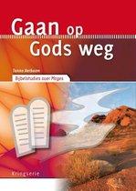 Kringserie  -   Gaan op Gods weg