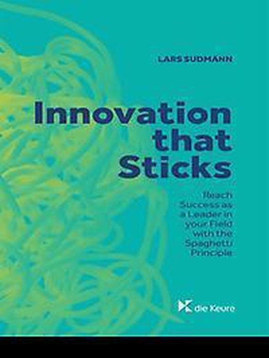 Innovation that sticks - Lars Sudmann | Fthsonline.com