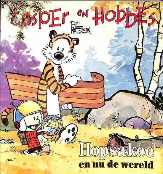 Casper en hobbes 3: hopsakee, en nu de wereld - Bill Watterson |
