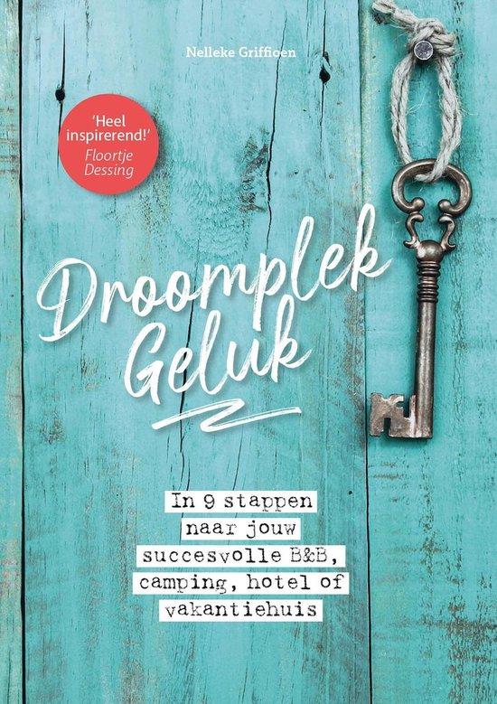 DroomplekGeluk - Nelleke Griffioen   Fthsonline.com