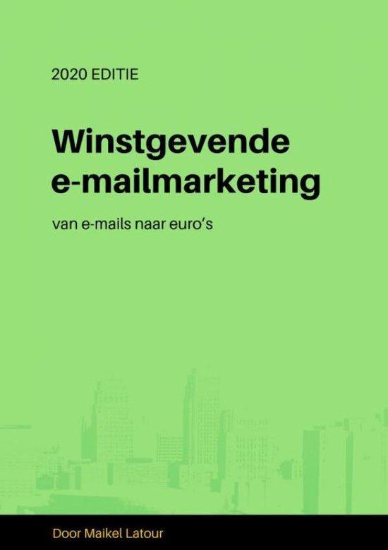 Winstgevende e-mailmarketing - Maikel Latour |