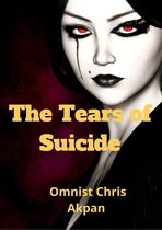 The Tears of Suicide