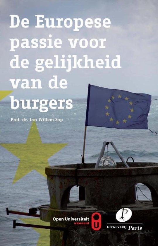 De Europese passie voor de gelijkheid van de burgers - J.W. Sap |