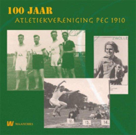 Cover van het boek '100 jaar atletiek in Zwolle' van Steven ten Veen