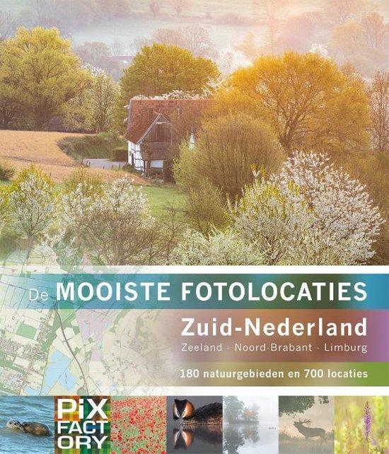 De mooiste fotolocaties 1 - De mooiste fotolocaties: Zuid-Nederland - none |