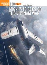 Boek cover MiG-17/19 Aces of the Vietnam War van Dr István Toperczer