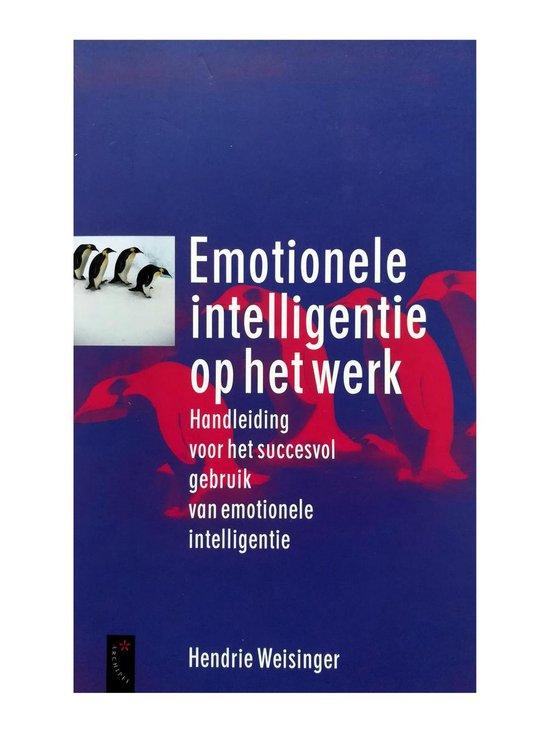 Emotionele Intelligentie Op Het Werk - Hendrie Weisinger pdf epub