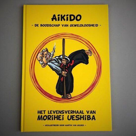 Aikido -De boodschap van geweldloosheid- - Aikido vereniging Groene Hart |