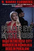 Omslag Private Eye Mysteries: Dead in the Rose City\\Murder in Honolulu\\Dead in Pukalani