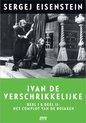 Ivan De Verschrikkelijke, Deel 1 & 2