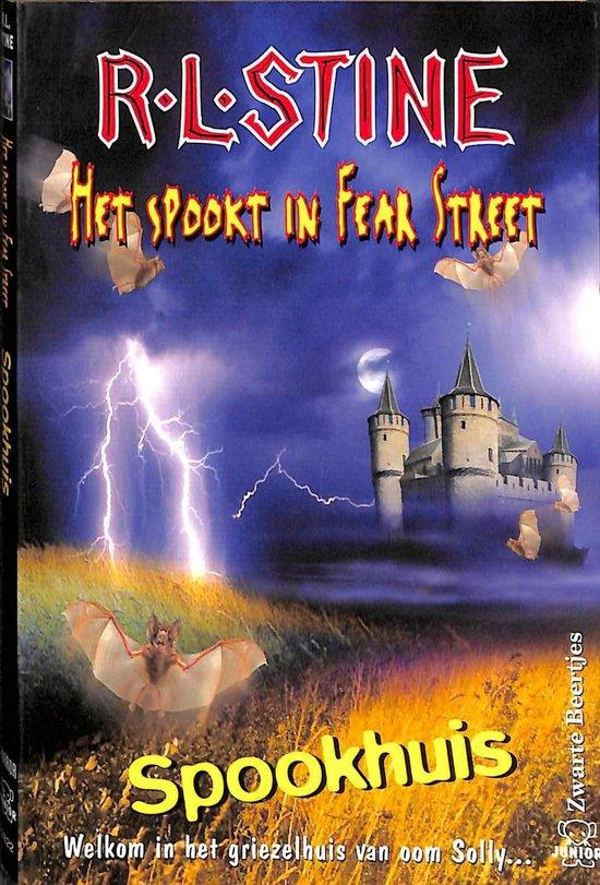 Het spookt in Fear street: Spookhuis - R.L. Stine  