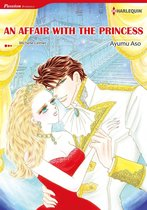 An Affair With the Princess (Harlequin Comics)