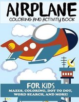 Airplane Coloring and Activity Book for Kids