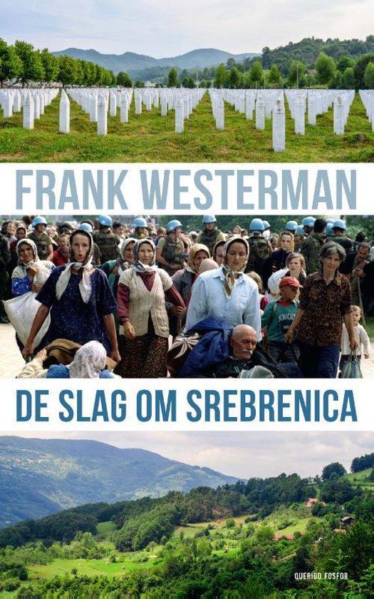 De slag om Srebrenica - Frank Westerman | Readingchampions.org.uk