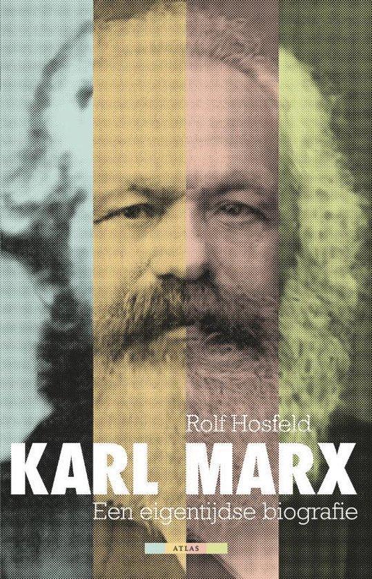 Karl Marx een eigentijdse biografie - Rolf Hosfeld |