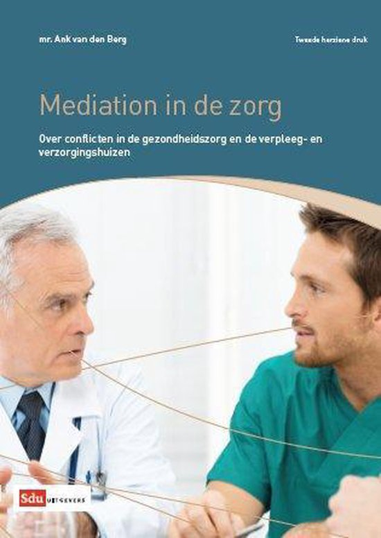 Mediation in de zorg - A.A. van den Berg pdf epub