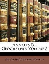 Annales de Geographie, Volume 5