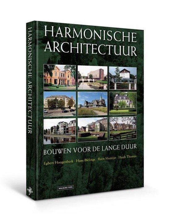 Harmonische architectuur - Egbert Hoogenberk |