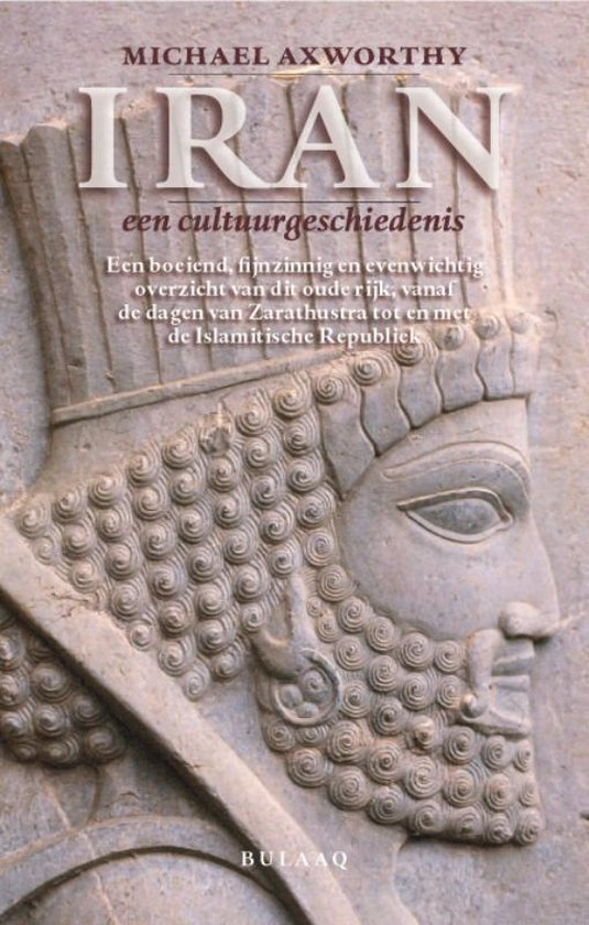 Iran, een cultuurgeschiedenis - M. Axworthy |