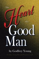 The Heart of a Good Man