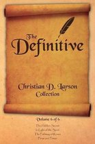 Christian D. Larson - The Definitive Collection - Volume 6 of 6
