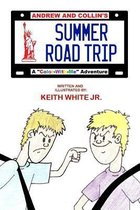 Andrew and Collin's Summer Road Trip