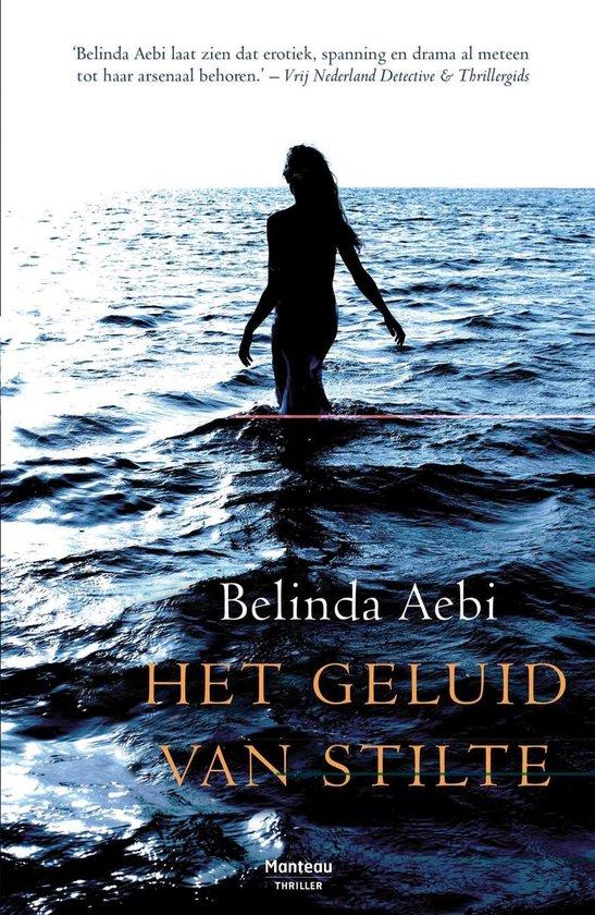 Het geluid van stilte - Belinda Aebi | Fthsonline.com