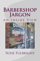 Barbershop Jargon