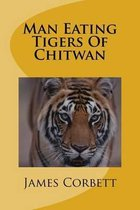 Man Eating Tigers of Chitwan
