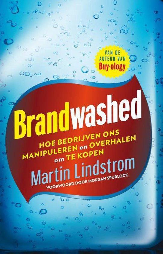 Brandwashed - Martin Lindstrom |