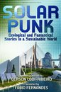 Boek cover Solarpunk: Ecological and Fantastical Stories in a Sustainable World van Gerson Lodi-Ribeiro (Onbekend)