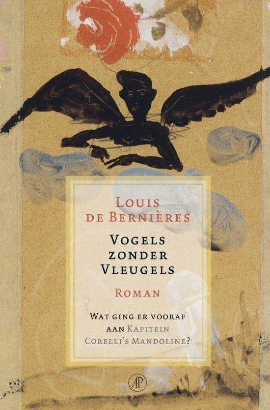 Vogels Zonder Vleugels - L. de Bernieres |