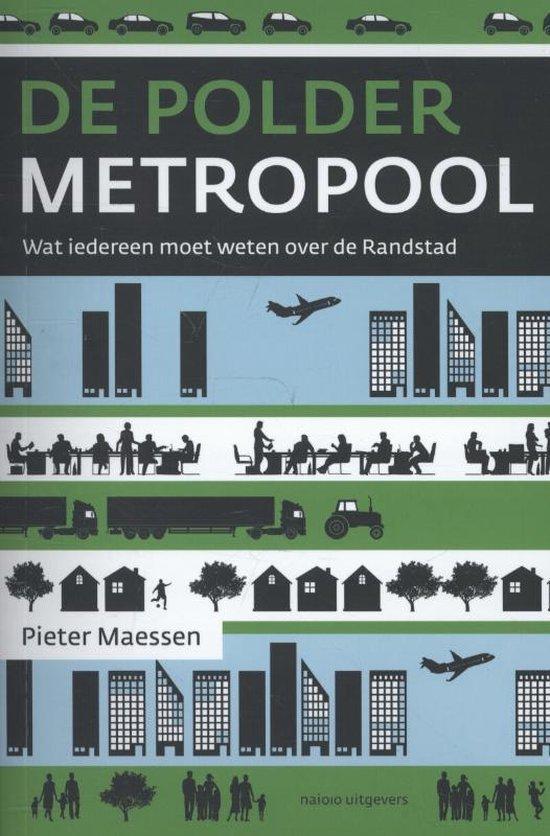 De poldermetropool - Pieter Maessen | Fthsonline.com