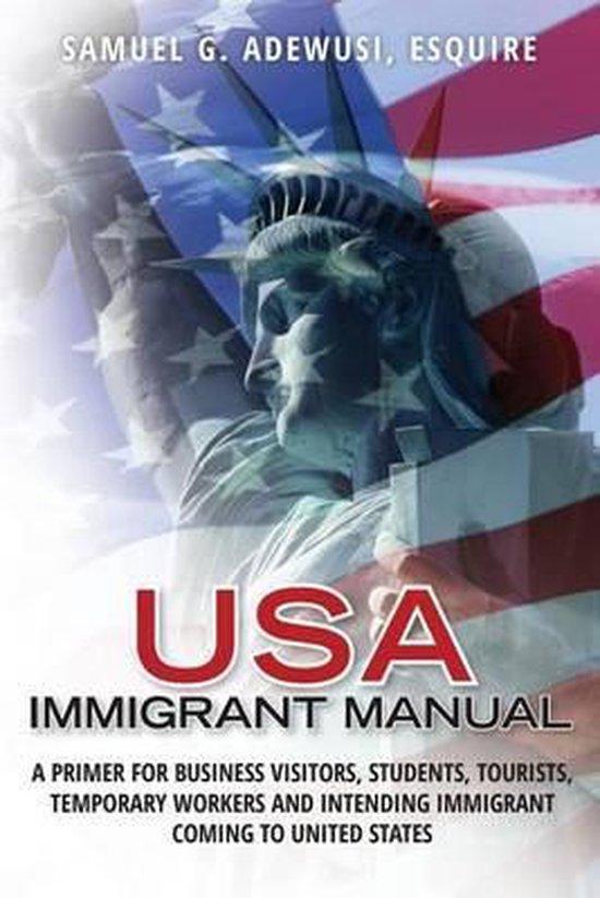 Boek cover USA Immigrant Manual van Esquire Samuel G Adewusi (Paperback)