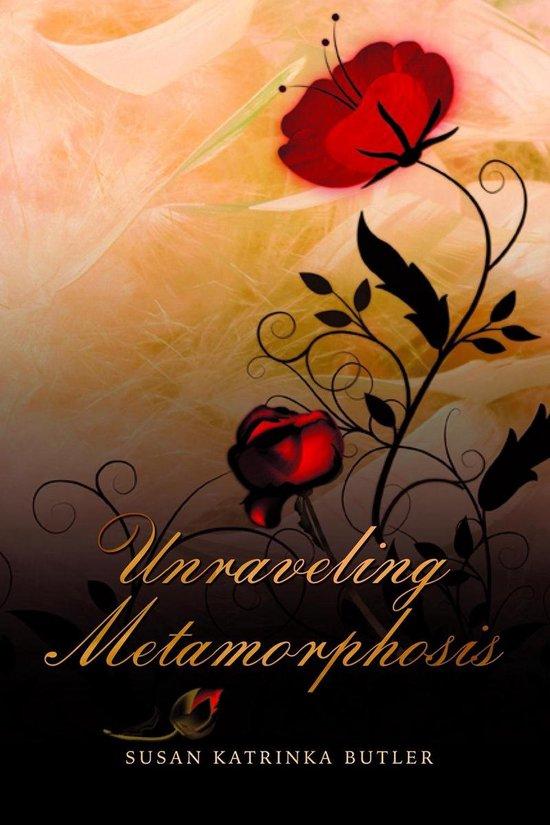 Boek cover Unraveling Metamorphosis van Susan Katrinka Butler (Onbekend)